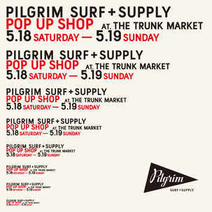 【12th.SHOP紹介】14.Pilgrim Surf+Supply POP UP SHOP/アパレル/東京