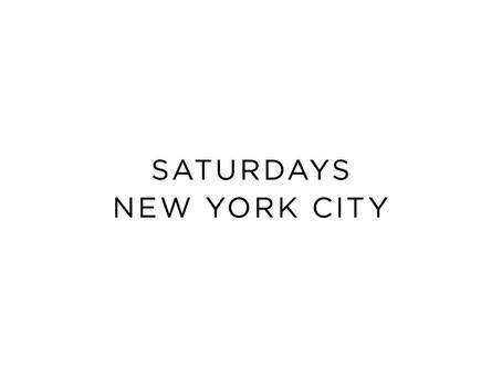 【11th.SHOP紹介】28.Saturdays New York City/ライフスタイル・カフェ/USA