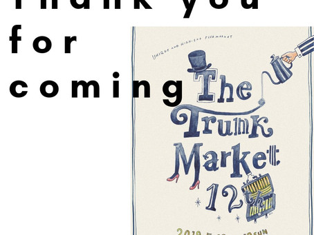 The Trunk Market 12tn---感謝御礼---