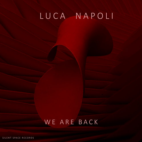 Luca Napoli - We Are Back