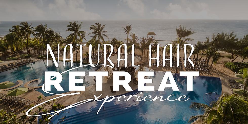 NATURAL HAIR RETREAT EXPERIENCE