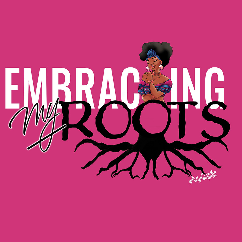 2020 Natural Hair Retreat 'Embracing Our Roots'
