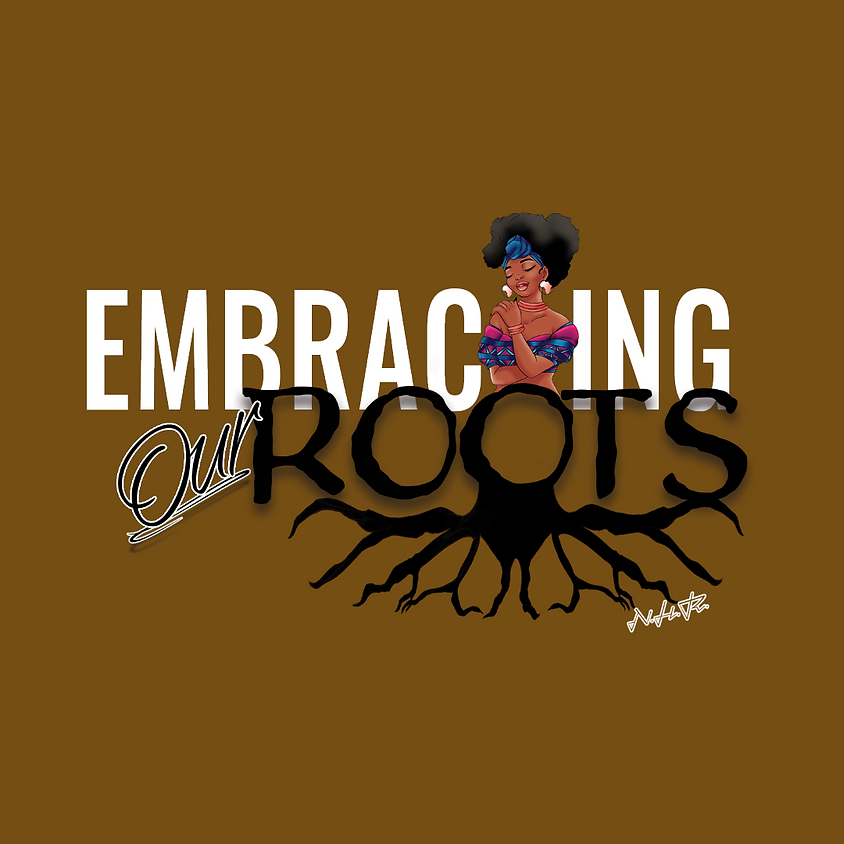 2020 'Embracing Our Roots' Natural Hair Retreat