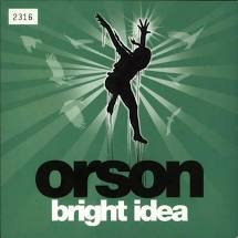 Orson - Bright idea