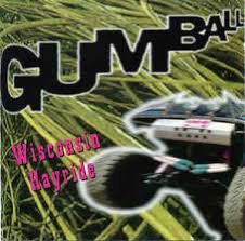 Gumball - Wisconsin Hayride
