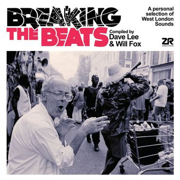 Breaking The Beats: A Personal Selection Of West London Sounds - Various