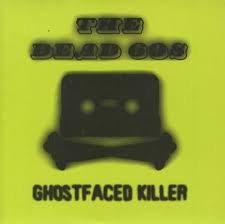 The dead 60s - Ghostfaced killer