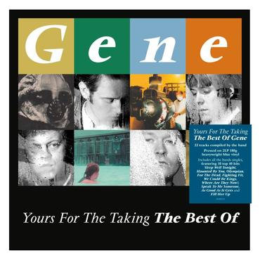 Gene - Yours For The Taking The Best of