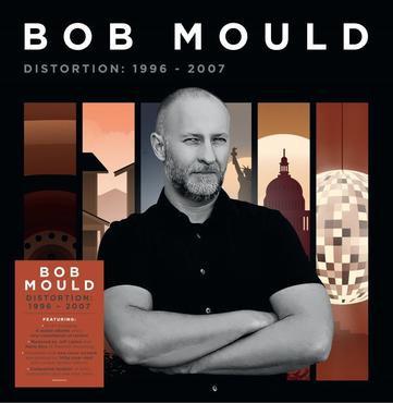 Bob Mould - Distortion 1996-2007