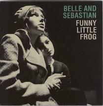 Belle and Sebastian - Funny little frog