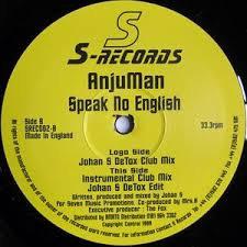 Anjuman - Speak no English