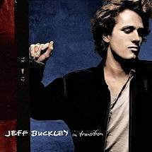 Jeff Buckley - In Transition