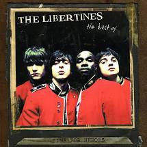 The Libertines - Time for heroes The Best of
