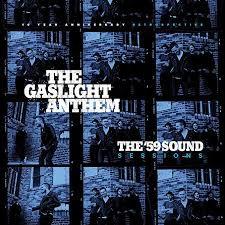 The Gaslight Anthem - The '59 sound sessions