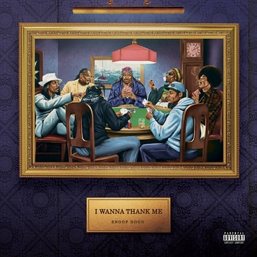 Snoop Dogg - I Wanna Thank Me