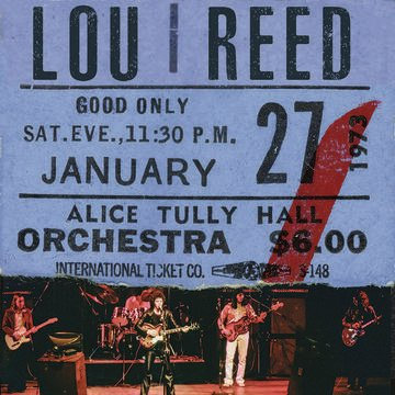 Lou Reed - Live At Alice Tully Hall January 27th 1973 2nd Show