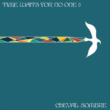 Cheval Sombre - Time Waits For No One