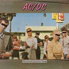 ACDC - Dirty Deeds Done Cheap