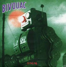 Bivouac - Thinking