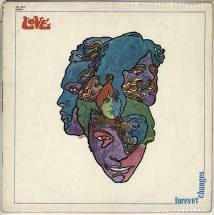 Love - Forever Changes (45th Anniversary)