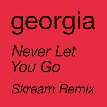 Georgia - Never Let You Go