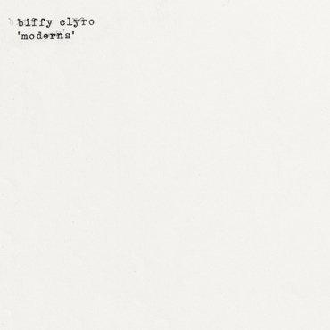 Biffy Clyro - Moderns' Modern Lepper / Modern Love