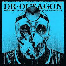 Dr Octagon - Moosebumpectomy