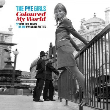 The PYE Girls Coloured My World - Various