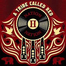 A Tribe Called Red - Nation Nation