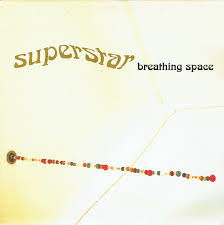 Superstar - Breathing space