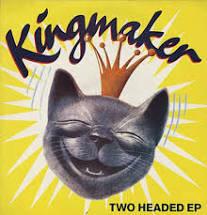 Kingmaker - Two Headed EP