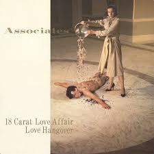 Associates - 18 carat love affair