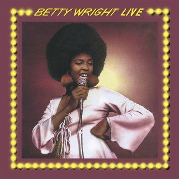 Betty Wright - Betty Wright Live (Expanded)