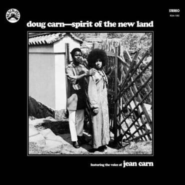 Doug Carn Ft the Voice of Jean Carn - Spirit of the New Land