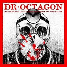 Dr Octagon - Moosebumps