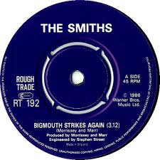The Smiths - Big mouth strikes again