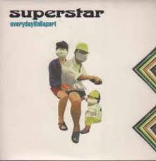 Superstar - EverydayIfallapart