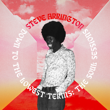 Steve Arrington - Down to the Lowest Terms
