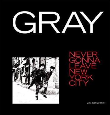 Gray - Never Gonna Leave New York City