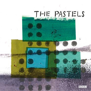 The Pastels - Advice to the Graduate / Ship to Shore