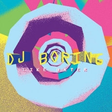 D J Boring - Like Water EP