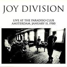 Joy Division - Live At The Paradiso Club, Amsterdam