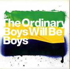The Ordinary Boys - Boys will be boys