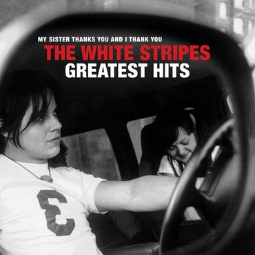 The White Stripes - Greatest Hits