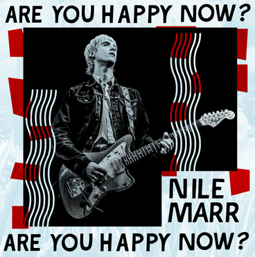 Nile Marr - Are You Happy Now?