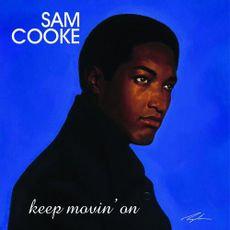 Sam Cooke - Keep Movin' On