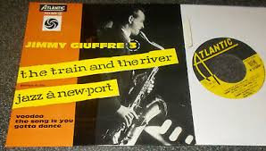 Jimmy Giuffre - The train and the river