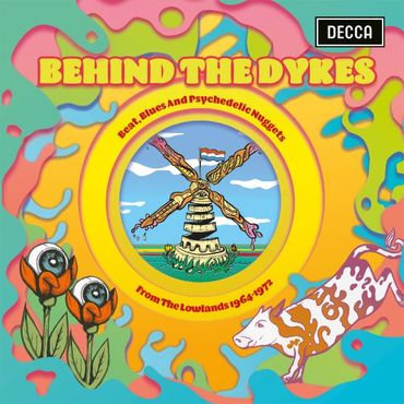 Various - Behind The Dykes - Blues and Psychedelic Nuggets From Lowlands 1964-72