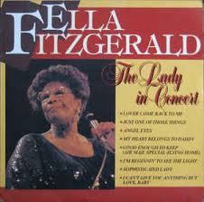 Ella Fitzgerald - The lady in concert