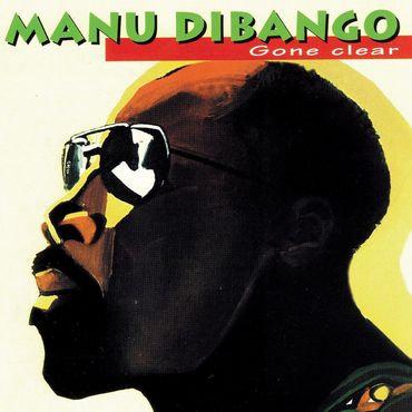 Manu Dibango - Gone Clear